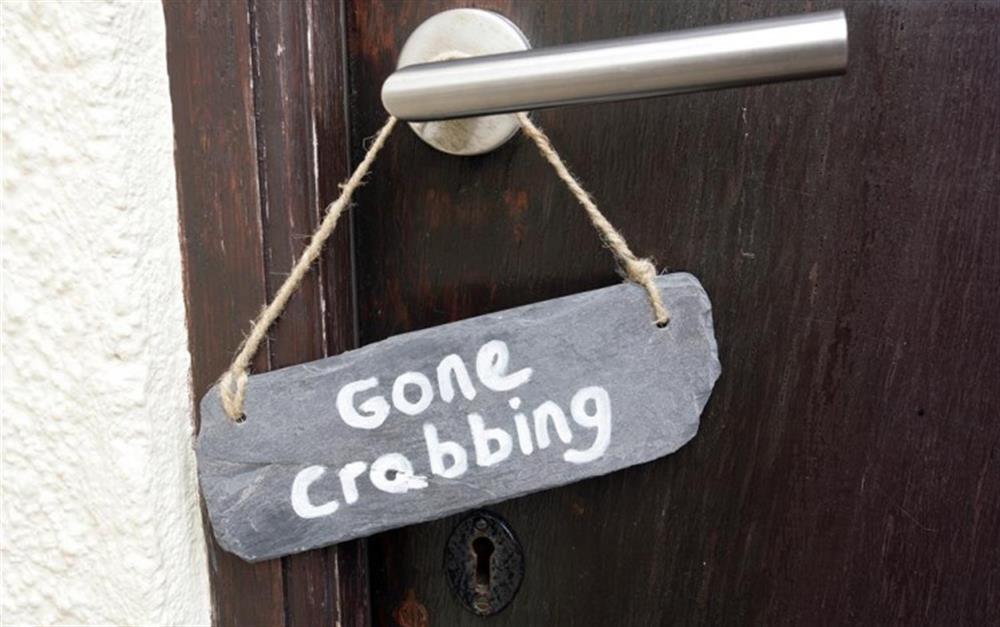 'Gone crabbing!' at Crab Cottage, Stoke Gabriel